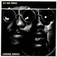 Sly & Robbie: Language Barrier