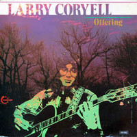 Coryell, Larry: Offering