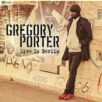 Porter, Gregory: Live in Berlin