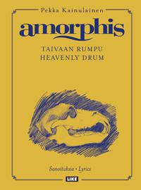 Amorphis: Taivaan rumpu – Amorphis-sanoituksia