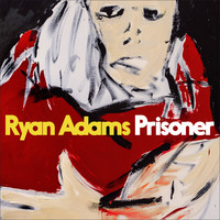 Adams, Ryan: Prisoner