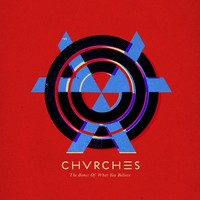 Chvrches: Bones of What You Believe -digipak