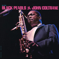 Coltrane, John: Black pearls