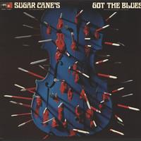 Harris, Don Sugar Cane: Sugar Cane's Got The Blues