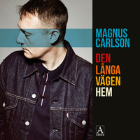 Carlson, Magnus (Weeping Willows): Den långa vägen hem