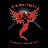 Offspring: Rise And Fall, Rage And Grace