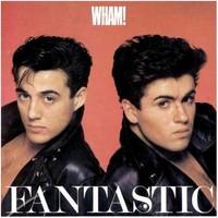 Wham : Fantastic