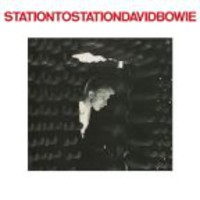 Bowie, David: Station To Station