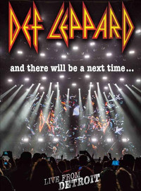 Def Leppard: And there will be a next time, live from Detroit