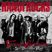 Hanoi Rocks : Teenage revolution
