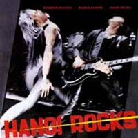 Hanoi Rocks: Bangkok shocks Saigon shakes