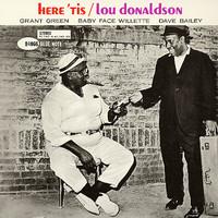 Donaldson, Lou: Here 'Tis