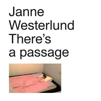 Westerlund, Janne: There's a passage