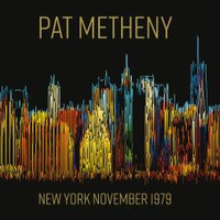 Metheny, Pat: New York november 1979
