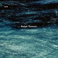 Towner, Ralph: My foolish heart