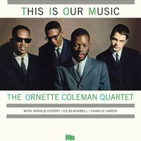 Coleman, Ornette: This Is Our Music