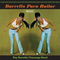 Barretto, Ray: Barretto Para Bailar