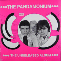 Pandamonium: The unreleased album