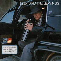 Leevi and The Leavings: Mies joka toi rock'n'rollin Suomeen