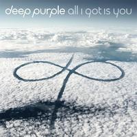 Deep Purple: All I Got Is You
