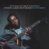 Hooker, John Lee: Whiskey And Wimmen