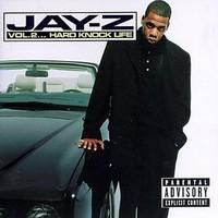 Jay-Z: Vol 2 Hard knock life