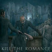 Kill the Romance: Take another life -digi-