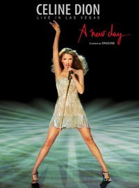 Dion, Celine: Live in Las Vegas - A new day