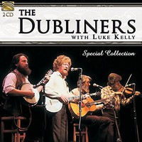 Dubliners: The Dubliners with Luke Kelly – Special Collection