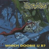 Funkdoobiest: Which Doobie U B?