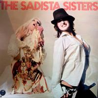 Sadista Sisters: The Sadista Sisters