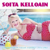 V/A: Soita kelloain - Suomidiskon villit vuodet 1975-1982