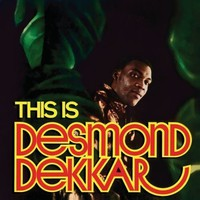 Dekker, Desmond: This is Desmond Dekkar