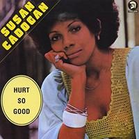 Cadogan, Susan: Hurt so good