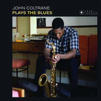 Coltrane, John: Plays the blues -hq-