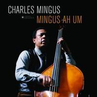 Mingus, Charles: Ah um -ltd/hq-