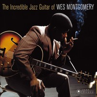 Montgomery, Wes: Incredible jazz.. -hq-
