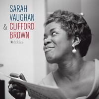 Vaughan, Sarah: With Clifford Brown