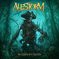 Alestorm: No Grave but the Sea