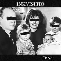 Inkvisitio: Toivo