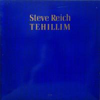 Reich, Steve : Tehillim
