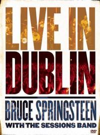 Springsteen, Bruce : Live In Dublin