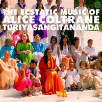 Coltrane, Alice: World Spirituality Classics 1: The Ecstatic Music of Alice Coltrane Turiyasangitananda