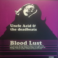 Uncle Acid And The Deadbeats : Blood Lust