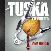 Nikula, Jone: Tuska 20 vuotta