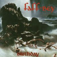 Faff-Bey: Birthday