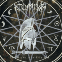 Tombs: Grand Annihilation