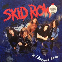 Skid Row: In A Darkened Room