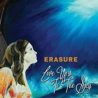 Erasure: Love you to the sky