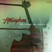 Atmosphere: Sad clown bad winter #11